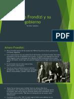 Arturo Frondizi y Su Gobierno