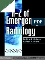 A-Z of Emergency Radiology - Erskine J.Holmes, Rakesh R.Misra.pdf