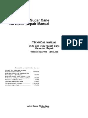Technical Manual 3520 and 3522 Sugar Cane Harvester Repair