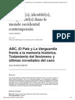 ABC, El País y La Vanguardia Frente a La Memoria Histórica.