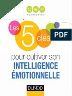 Daniel Goleman Les 5 clés pour cultiver son intelligence émotionnelle.