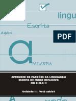 Aprender Padroes Lingua Escrita Modo Reflexivo Parte III Prof