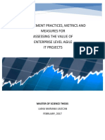 MEASUREMENT PRACTICES, METRICS AND MEASURES FOR ASSESSING THE VALUE OF ENTERPRISE LEVEL AGILE IT PROJECTS MASTER