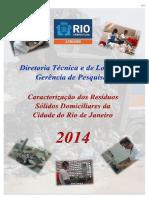 00 - Referência - Caracterização Gravimétrica Dos RSD Recolhidos Pela COMLURB No Município Do Rio de Janeiro - 2014
