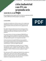 La Producción Industrial Pyme Cayó Un 5% en Octubre y Acumula Seis Meses a La Baja