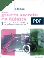 La guerra secreta en México.