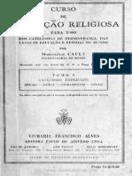 E. Cauly - Curso De Instrução Religiosa - Tomo 1 - Catecismo Explicado.pdf