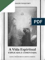 Adolph Tanquerey - A Vida Espiritual - Explicada & Comentada.pdf