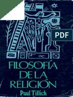 Paul Tillich - Filosofía De La Religión.pdf