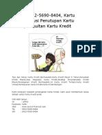 (T-sel) 0812-5690-8404, Kartu Kredit, Solusi Penutupan Kartu Kredit,Konsultan Kartu Kredit