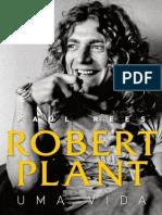 Robert Plant - Uma Vida - Paul Rees