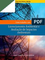 Como trabalhar com Licenciamento Ambiental e Avaliação de Impactos Ambientais