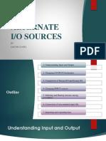 Alternate I-O Sources