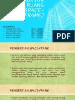 strukturrangkaruangspace-frame-161117010430.pdf