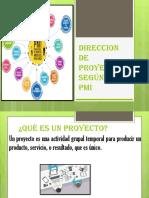 DIRECCION DE PROYECTOS SEGÚN EL PMI.pptx