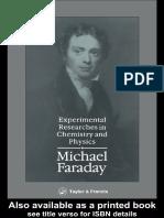 Michael Faraday, D Wood, Edward J Goetz - Experimental Researches in Chemistry and Physics (1990, Nabu Press)