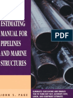[Estimator's Man-Hour Library] John S. Page - Cost Estimating Manual for Pipelines and Marine Structures (1977, Gulf Professional Publishing).pdf