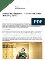 Fernando Schüler_ 'O teatro do absurdo de Slavoj Žižek'