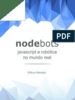 Nodebots Javascript e Robotica No Mundo Real