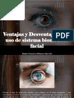 Ramiro Francisco Helmeyer Quevedo - Ventajas y Desventajas en El Uso de Sistema Biométrico Facial