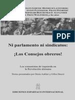 Ni Parlamento Ni Sindicatos Los Consejos Obreros Los Comunistas de Izquierda en La Revolucio n Alemana 1918 1922
