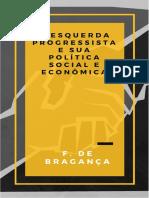 A Esquerda Progressista e Sua Política Social e Econômica