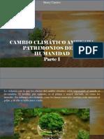 Henry Camino - Cambio Climático Amenaza Patrimonios de La Humanidad, Parte I
