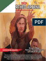 D&D 5E - Unearthed Arcana - Bruxo e Mago - Patrono Transcendental e Tradição Arcana - Biblioteca Élfica.pdf
