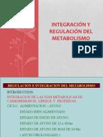 Integración y Regulación Del Metabolismo