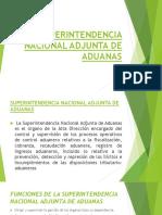 SUPERINTENDENCIA-NACIONAL-ADJUNTA-DE-ADUANAS.pptx