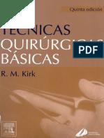 591 2679 Tecnicas Quirurgicas Basicas-Kirk-20100831-102827.pdf