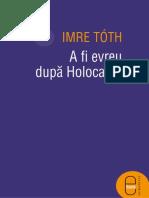A fi evreu dupa Holocaust- Imre Toth.epub