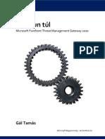 A kapun túl - Forefront Threat Management Gateway 2010