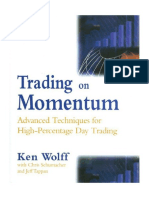 TRADING ON MOMENTUM Advanced Techniques for HighEPercentage Day Trading KEN WOLFF ( PDFDrive.com ).pdf
