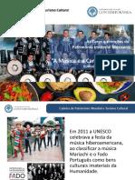 Patrimonio Mundial e Turismo Cultural - Canção e Música Mariachi- Artur Filipe dos Santos