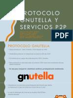 Protocolo Gnutella y Servicios p2p
