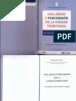 Uso Abuso y Perversion de La Unidad Tributaria Del 01 Al 13