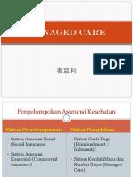 Pertemuan 9_Managed Care_2018_Minat_LM.pptx