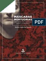 Mascaras Mortuorias. Historia Del Rostro