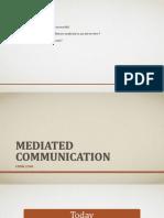 Mediated Communication Presentation