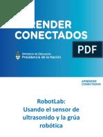 RobotLab Tutorial de Uso Del Sensor de Ulrasonido y La Grúa Robótica