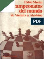 Los Campeonatos Del Mundo de Steinitz a Alekhine - Pablo Morán