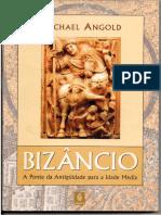 ANGOLD, Michael. Bizâncio. A ponte da Antiguidade para a Idade Média.pdf