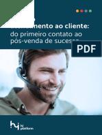 1528396811E-book_-_Guia_do_atendimento_ao_cliente_-_do_primeiro_contato_ao_ps-venda_de_sucesso.pdf