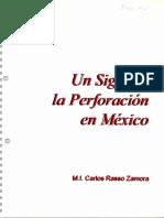 UN SIGLO DE LA PERFORACIÓN EN MÉXICO