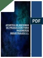 Apuntes de Sistemas de Producción para Ingenieros Industriales V.1.
