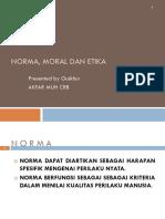 10. Norma, Moral Dan Etika
