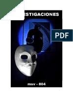 (msv-804) Investigaciones