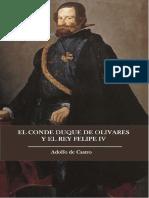 El Conde-Duque De Olivares Y El Rey Feli - Adolfo de Castro Y Rossi.pdf