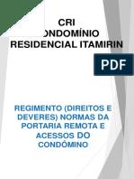 Regimento e normas da portaria remota acesso a condominios